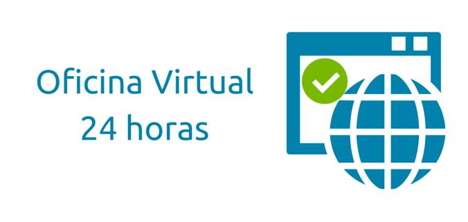 Oficina Virtual abierta 24 Horas